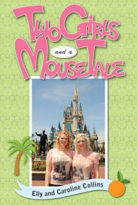 Two Girls and a Mouse Tale:  Our Year Working at Walt Disney World