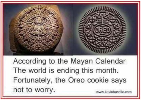 Anyone remember the doomsday end-of-the-world predication for December 22, 2012?  the oreo was right!