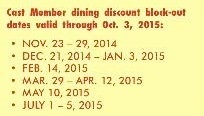 General dining blackout dates through October 3, 2015.