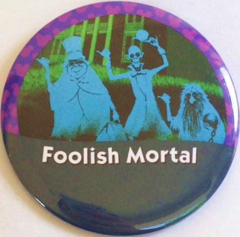 Notice that I'm wearing my Foolish Mortals parkbounding button!